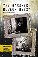 The Gardner Museum Heist (American Crime Stories)
