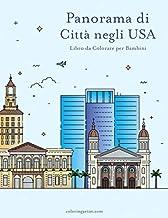 Panorama di Città negli USA Libro da Colorare per Bambini (Italian Edition)