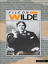 File On Wilde (Plays and Playwrights)