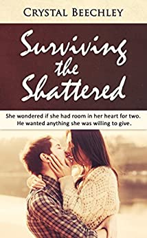 Surviving The Shattered by [Crystal Beechley, Amanda Clay]