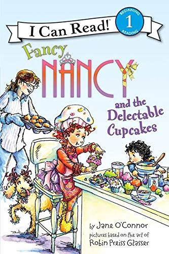 Fancy Nancy and the Delectable Cupcakes (I Can Read Level 1)の詳細を見る