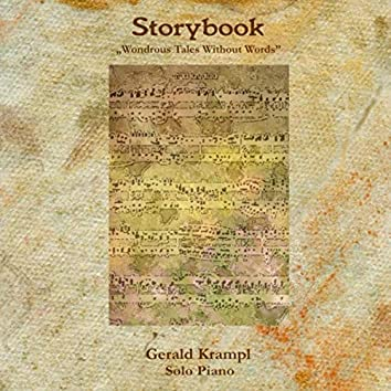 Storybook: Wondrous Tales Without Words (Solo Piano)