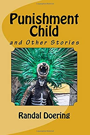 Punishment Child: And Other Stories