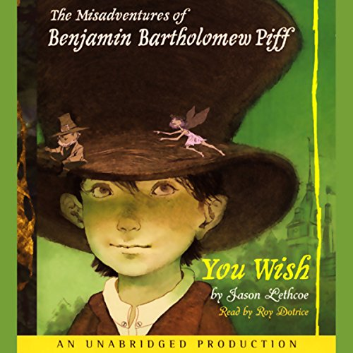 The Misadventures of Benjamin Bartholomew Piff audiobook cover art