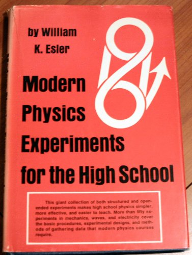 Modern Physics Experiments for the High School