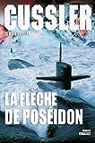 La flèche de Poséidon - Traduit de l'anglais (Etats-Unis) par Florianne Vidal (Grand Format) - Format Kindle - 9782246805465 - 8,49 €
