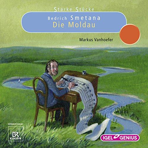 Bedrich Smetana: Die Moldau Titelbild