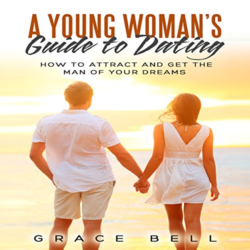 A Young Woman's Guide to Dating audiobook cover art