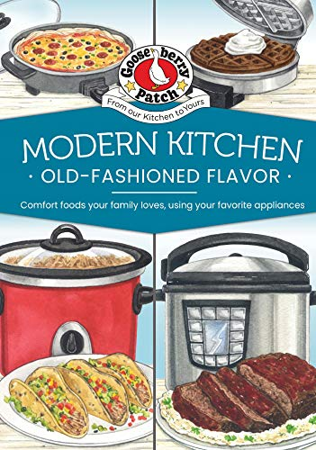 Modern Kitchen, Old-Fashioned Flavors (Everyday Cookbook Collection) (English Edition)