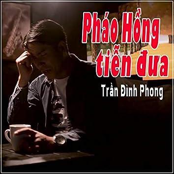 Phao Hong Tien Dua