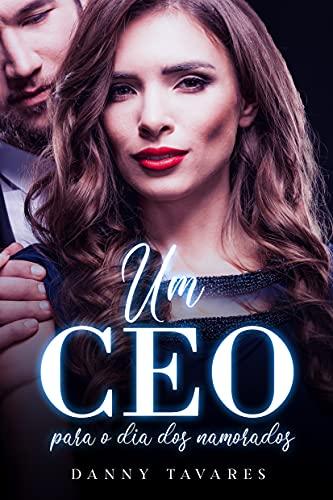 Um CEO para o Dia dos Namorados