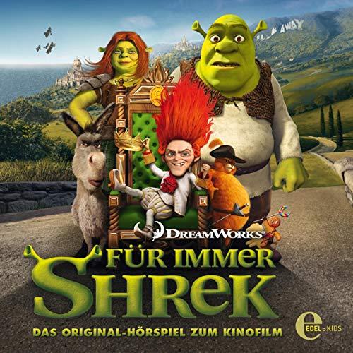 Für immer Shrek. Das Original-Hörspiel zum Kinofilm audiobook cover art