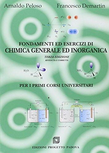 Fondamenti ed esercizi di chimica generale e inorganica per i primi corsi universitari