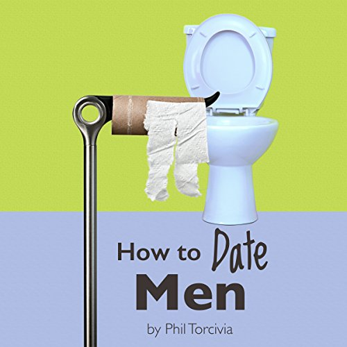How to Date Men audiobook cover art