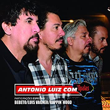 Antonio Luiz Com os Opalas