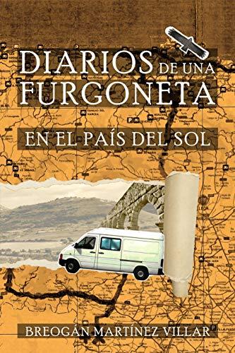 DIARIOS DE UNA FURGONETA: En el País del Sol