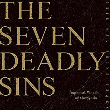 The Seven Deadly Sins:Imperial Wrath of the Gods ORIGINAL SOUNDTRACK