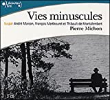 Vies Minuscules CD by Michon Pierre (2004-05-20) - Gallimard - 20/05/2004