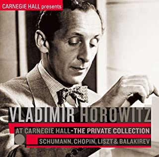 VLADIMIR HOROWITZ AT CARNEGIE HALL -THE PRIVATE COLLECTION: by VLADIMIR HOROWITZ (2009-10-21)