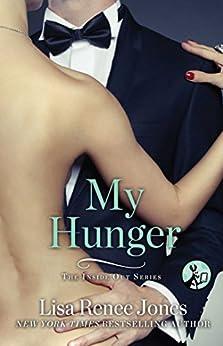 My Hunger (Inside Out Series) by [Lisa Renee Jones]