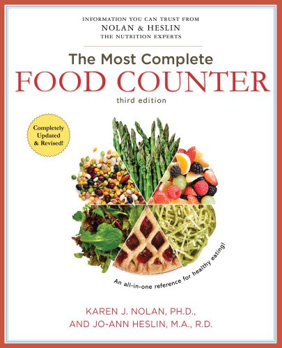 Compare Textbook Prices for The Most Complete Food Counter: 3rd Revised & enlarged Edition ISBN 9781451621648 by Heslin M.A.  R.D.  CDN, Jo-Ann,Nolan Ph.D., Karen J