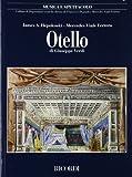 Otello di Giuseppe Verdi. Musica e spettacolo