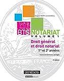 Droit général et droit notarial, Vol 1 1re et 2ème années Cours et exercices corrigés