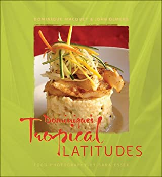 Dominique's Tropical Latitudes 1933979011 Book Cover