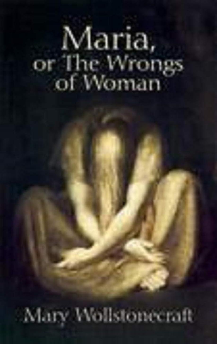 分割告発者カウントMaria: or, The Wrongs of Woman (English Edition)