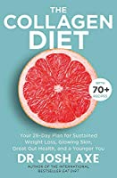 The Collagen Diet: from the bestselling author of Keto Diet