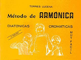 TORRES LUCENA - Metodo Facil para Armonica Diatonica y Cromatica