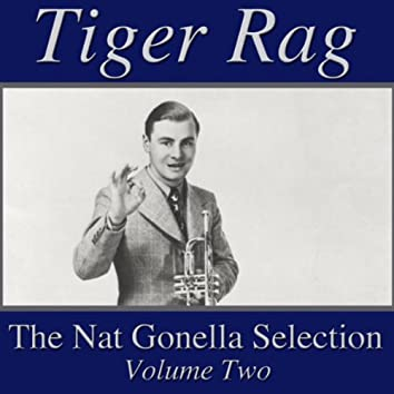 Tiger Rag- The Nat Gonella Selection, Vol. 2