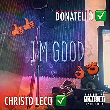 I'm Good (feat. Christo Leco)