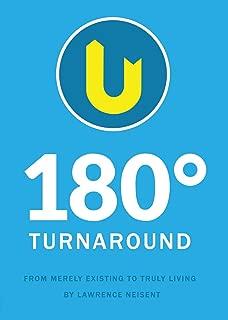 180 Degree Turnaround