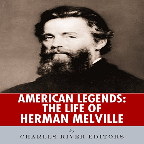 American Legends: The Life of Herman Melville audiobook cover art