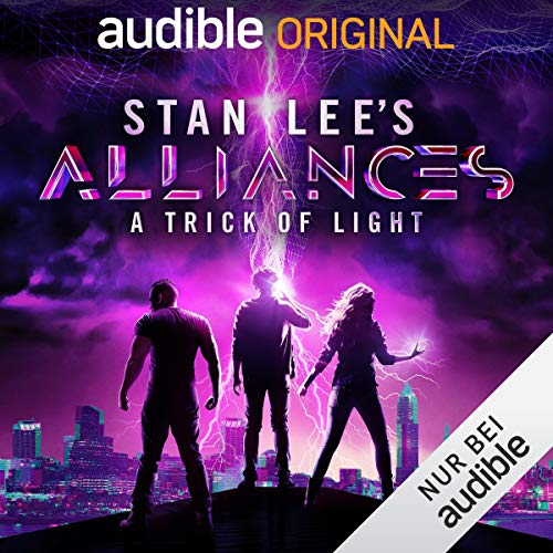 Stan Lee's Alliances - A Trick of Light (German Edition) cover art