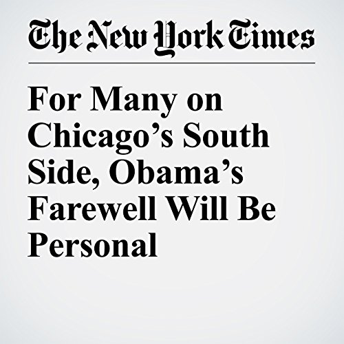 For Many on Chicago's South Side, Obama's Farewell Will Be Personal copertina