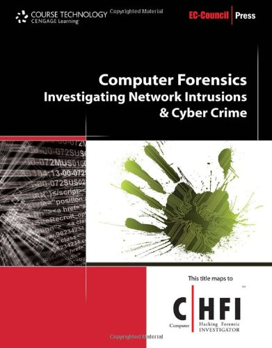 Computer Forensics: Investigating Network Intrusions and...
