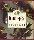 SPA-T ERES ESPECIAL EDICIN DE: You Are Special Gift Edition (Max Lucado's Wemmicks)...