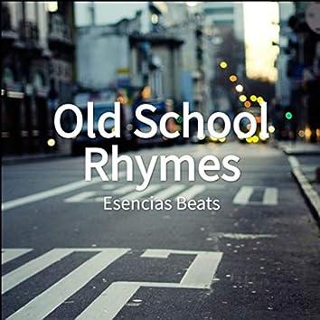 Old School Rhymes