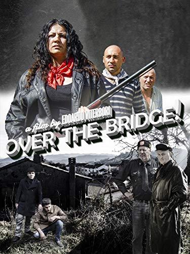 Over the bridge!