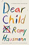 Image of Dear Child: A Novel