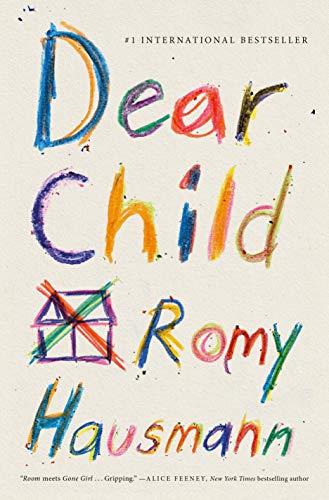 Dear Child: A Novel