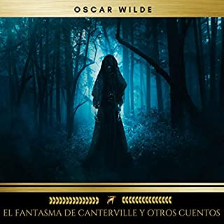 El Fantasma de Canterville y Otros Cuentos audiobook cover art