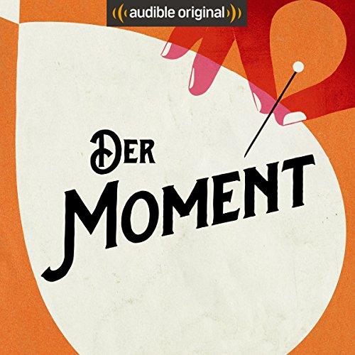 Der Moment (Original Podcast) Titelbild