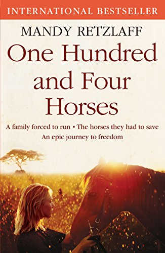 One Hundred and Four Horses (English Edition)