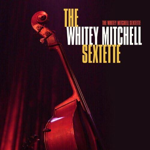 The Whitey Mitchell Sextette