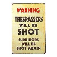警告侵入者が撃たれるティンサイン壁鉄の絵レトロプラークヴィンテージ金属板装飾ポスターおかしいポスターバーガレージカフェホームの工芸品をぶら下げ