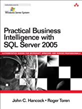 Practical Business Intelligence with SQL Server 2005: In the Trenches (Microsoft Windows Server System Series)