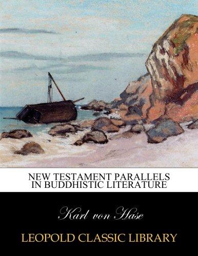 New Testament parallels in Buddhistic literature